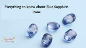 Everything to know About Blue Sapphire Stone